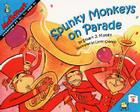 Spunky Monkeys on Parade (MathStart 2) Cover Image