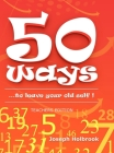 50 Ways ...to leave your old self ! (TEACHER'S): ...to leave your old self ! Cover Image