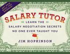 Salary Tutor: Learn the Salary Negotiation Secrets No One Ever Taught You Cover Image