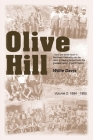 Olive Hill: Volume 2: 1884 -1959 Cover Image