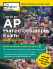 Cracking the AP Human Geography Exam, 2020 Edition: Practice Tests & Prep for the NEW 2020 Exam (College Test Preparation) Cover Image