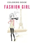 Fashion Girl - Coloring Book: girl clothes Cover Image