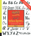 Hand Lettering A to Z Workbook: Essential Instruction and 80+ Worksheets for Modern and Classic Styles-Easy Tear-Out Practice Sheets for Alphabets, Quotes, and More Cover Image