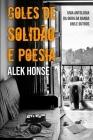 Goles de Solidão e Poesia: uma antologoa da obra da Banda Uns e Outros Cover Image