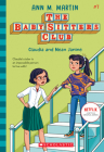 Claudia and Mean Janine (The Baby-sitters Club, 7) Cover Image