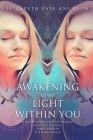 Awaken To The Light Within You Cover Image