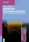 Sensor-Technologien: Band 3: Stoffmenge, Konzentration, Analytik (de Gruyter Studium) Cover Image