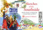 Sketches of the Southside: Aberdeen Harbour and Repulse Bay to Stanley Market and Shek O Cover Image