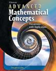 Advanced Mathematical Concepts: Precalculus with Applications, Student Edition (Advanced Math Concepts) Cover Image