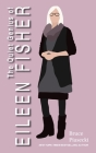 The Quiet Genius of Eileen Fisher Cover Image