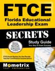 FTCE Florida Educational Leadership Exam Secrets Study Guide: FTCE Test Review for the Florida Teacher Certification Examinations Cover Image