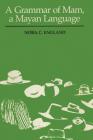 A Grammar of Mam, a Mayan Language (Texas Linguistics) Cover Image