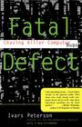Fatal Defect: Chasing Killer Computer Bugs Cover Image