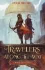 Travelers Along the Way: A Robin Hood Remix (Remixed Classics #3) Cover Image