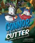 The Adventures of Connor the Courageous Cutter: Caution at Calamity Canal Cover Image