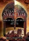 Tyrants of Syracuse. Volume I: 480-367 BC Cover Image