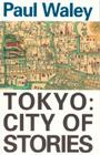 Tokyo: City Of Stories Cover Image
