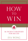 How to Win: 36 Ancient Strategies for Success Cover Image