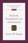 Nahum, Habakkuk, and Zephaniah: An Introduction and Commentary (Tyndale Old Testament Commentaries #27) Cover Image