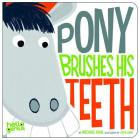 Pony Brushes His Teeth (Hello Genius) Cover Image