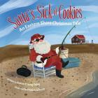 Santa's Sick of Cookies: An Eastern Shore Christmas Tale Cover Image