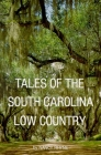 Tales of the South Carolina Low Country Cover Image