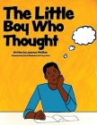 The Little Boy Who Thought Cover Image