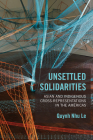 Unsettled Solidarities: Asian and Indigenous Cross-Representations in the Américas Cover Image