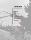 John Yeon: Modern Architecture and Conservation in the Pacific Northwest Cover Image