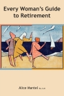 Every Woman's Guide To Retirement Cover Image