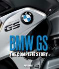 BMW GS: The Complete Story Cover Image