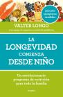 La longevidad comienza desde niño / Longevity Begins In Childhood Cover Image