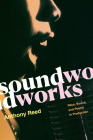 Soundworks: Race, Sound, and Poetry in Production (Refiguring American Music) Cover Image