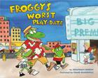 Froggy's Worst Playdate Cover Image