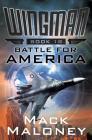 Battle for America (Wingman #18) Cover Image