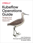 Kubeflow Operations Guide: Managing Cloud and On-Premise Deployment Cover Image