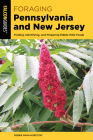 Foraging Pennsylvania and New Jersey: Finding, Identifying, and Preparing Edible Wild Foods Cover Image