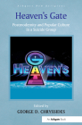 Heaven's Gate: Postmodernity and Popular Culture in a Suicide Group (Routledge New Religions) Cover Image