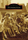 Stonington (Images of America) Cover Image