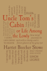 Uncle Tom's Cabin: or, Life Among the Lowly (Word Cloud Classics) Cover Image