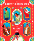 The Domestic Crusaders Cover Image