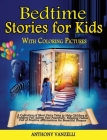 Bedtime Stories for Kids: A Collection of Short Fairy Tales to Help Children and Toddlers Fall Asleep Fast Peacefully. Relaxing Fables Full of P Cover Image