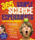 365 Simple Science Experiments With Everyday Materials Cover Image