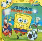 Spongebob, Soccer Star! Cover Image