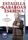 Estalilla Kabaroan Eskrima: Overview of the 3-Part system Cover Image