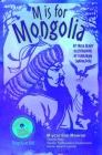 M Is for Mongolia (Alphabetical World) Cover Image