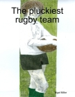 The pluckiest rugby team Cover Image