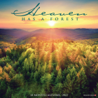 Heaven Has a Forest 2022 Wall Calendar Cover Image