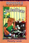 Big Bad Beans (Cul-de-Sac Kids #22) Cover Image