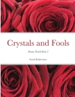 Crystals and Fools Cover Image